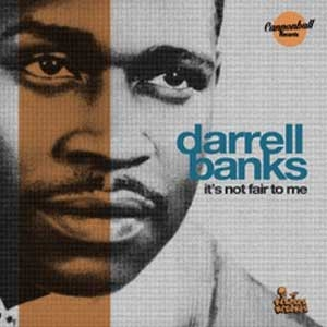 Darrel Banks - Its not fair to me